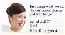 Just doing what we do, the customers change and we change. 