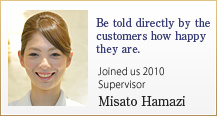 Be told directly by the customers how happy they are.