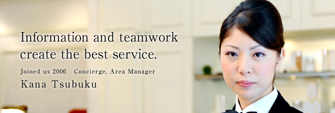 Information and teamwork create the best service.