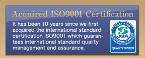 Acquisition of the ISO9001 Certificate